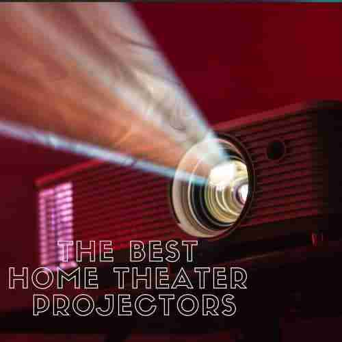 best projectors for home theater for the money