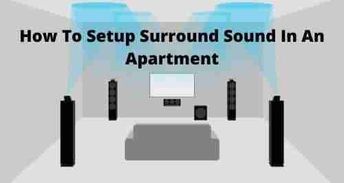 how to setup surround sound in an apartment