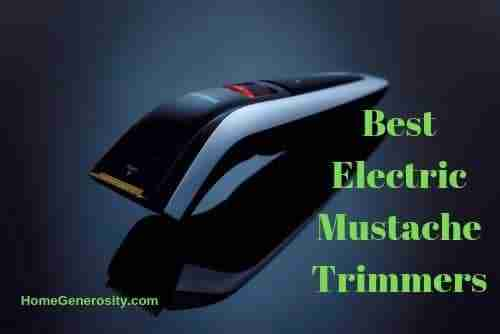 best electric mustache trimmers reviews | HomeGenerosity