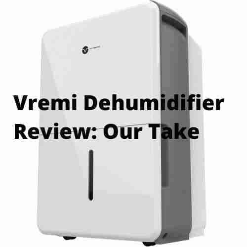 Vremi Dehumidifier Reviews