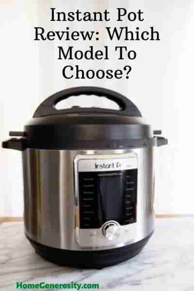 Instant Pot Review: Which Model To Choose?