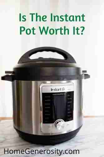 Is the Instant pot worth the money?